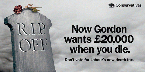 R.I.P. Off! Don't vote Gordon Brown's Death Tax